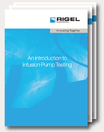 Rigel Medical introduces infusion pump testing in new free booklet