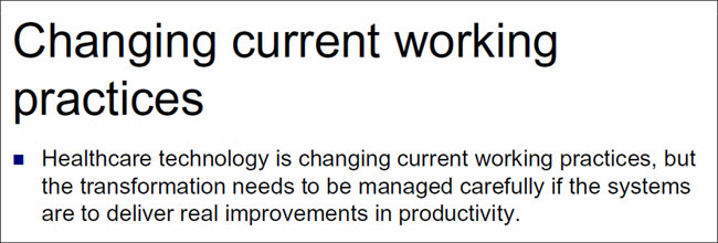 Changing current working practices